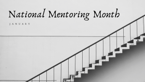 National Mentoring Month