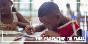 The Parenting Dilemma