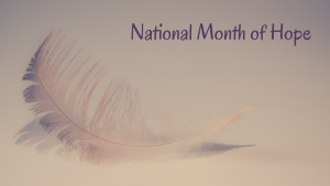 National Month of Hope
