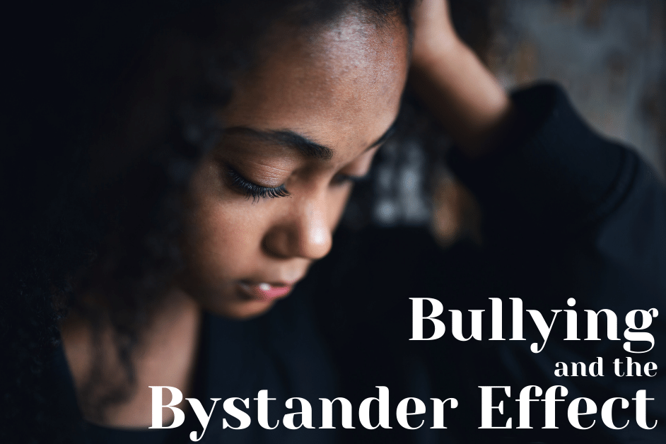 Bullying and the Bystander Effect